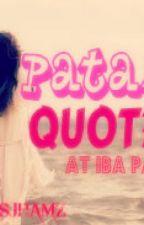 Patama Quotes by msjhamz