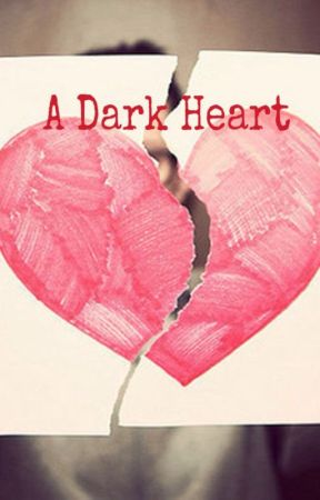 A Dark Heart by thenehadiary
