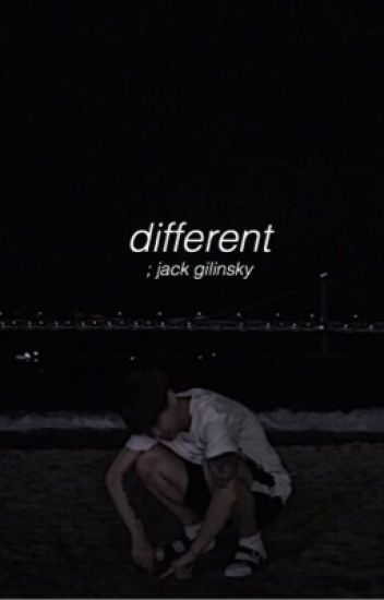 Different | J.G [completed]