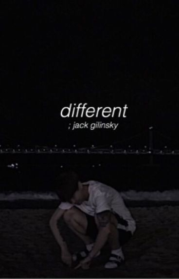 Different | J.G {COMPLETED}