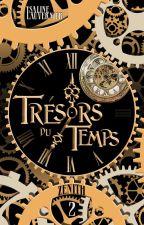 Trésors du Temps - Tome 2 : Zénith by YLValiera
