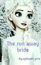 THE RUN AWAY BRIDE (JELSA) by Abigail_Agreste
