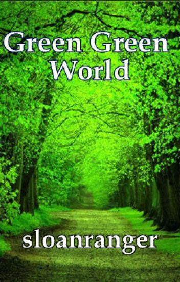 Green Green World