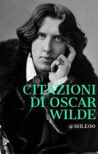 Citazioni di Oscar Wilde by SHLE00
