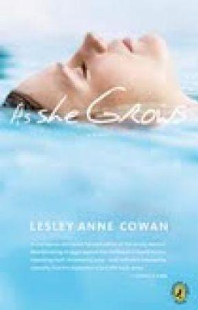 As She Grows by lesleyannecowan