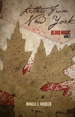 Letters From New York [Blood Magic, Book 2] by deathofcool