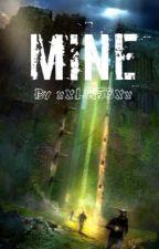 Mine (The Maze Runner Minho Fanfic) by xXLC153Xx
