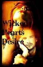 Wicked Hearts Desire by SamanthaWilde