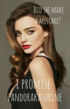 I Promise (#2 Mine and Yours series) [watty's 2015] -COMPLETE- by PandoraKathrine