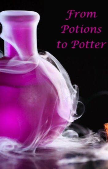 From Potions to Potter
