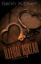 İLLEGAL AŞKLAR by Morlinka