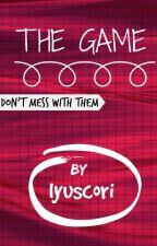 THE GAME. by ayamkentaki