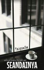 Seandainya by trissella