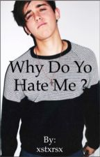 Why do you hate me? | beau Brooks fanfiction| by loveisathingxx