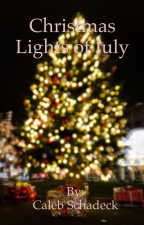 Christmas Lights Of July by CalebSchadeck
