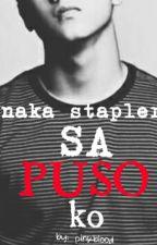 Naka Stapler sa Puso Ko (boyxboy) by PinkBlood