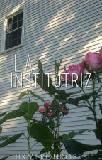 La institutriz; jb. by likethishawn