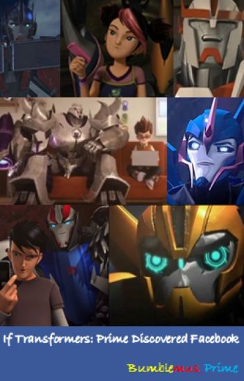 If Transformers: Prime Discovered Facebook