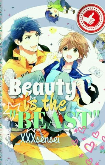 "Beauty is The ""BEAST"" (Yaoi)"