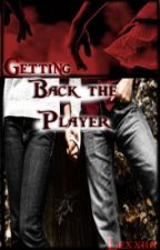 Getting back the player by Lexxiia