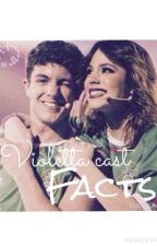 Violetta-cast facts by mylifeisrugge