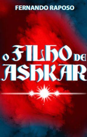 O FILHO DE ASHKAR by FernandoRaposo