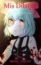 Mis dibujos by anime_makoto