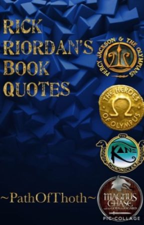 rick riordan s book quotes qot 28 the arrow of dodona wattpad