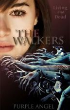 The Walkers {SLOW UPDATE} by purpleangel23