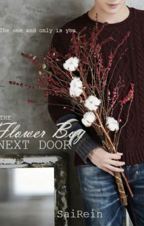 The Flower Boy Next Door by SaiRein