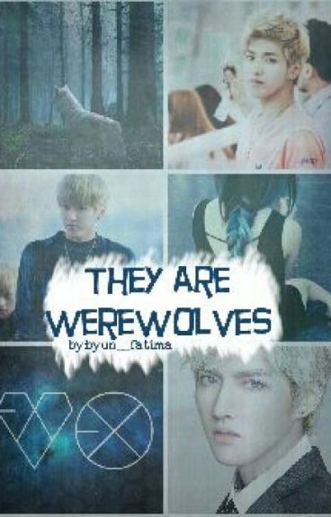 They are werewolves
