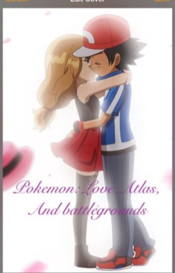 Pokémon: Love, Atlas, and Battlegrounds!
