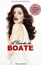 A Garota da Boate - Uma noite pode mudar tudo by LouisaCarvalho