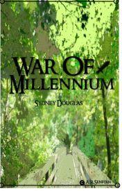 War Of Millennium  by SydtheSquidScribbler