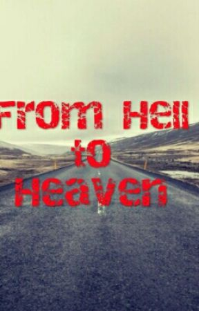 From Hell to Heaven by nysgirlkay