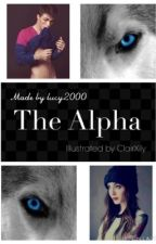 The Alpha (Bk. 1) by lucy2000