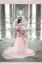 The Millionaire's Baby by talston