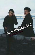 Secrectly Married by richelle_ane