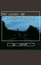100 cosas de creepypastas by -verum