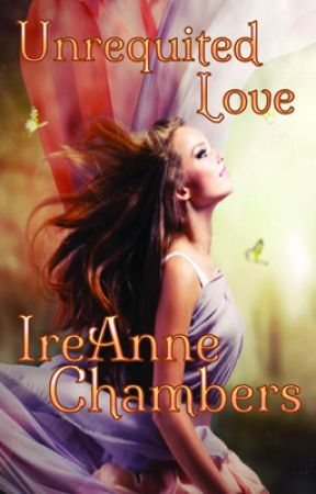 Unrequited Love by IreanneChambers