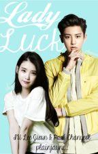 Lady Luck ♡ Exo Chanyeol FF by plainjayne_