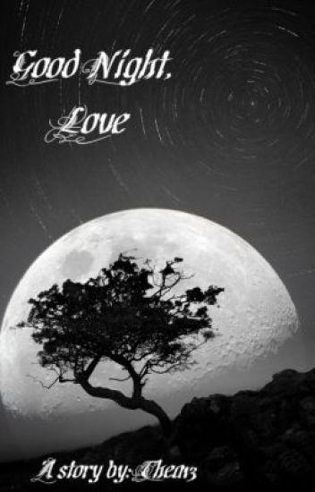 Good Night, Love