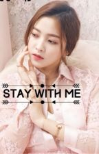 Stay with Me{Taehyung Fanfiction}(Hiatus) by candyvelvetz