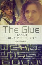 The Glue by RockWinter
