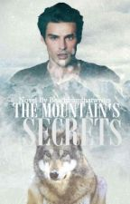 The Mountain's Secrets (#Wattys2016) by beachbumthatwrites