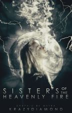 Sisters of the Heavenly Fire by krazydiamond