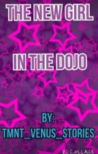 New girl in the dojo by -amateur_author-