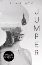 Jumper [Book One Of The Clara Conn Trilogy] *ON HOLD* by alexan629