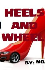 HOT HEELS AND HOT WHEELS (completed) by lhime_romanban