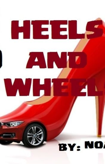 HOT HEELS AND HOT WHEELS (completed)